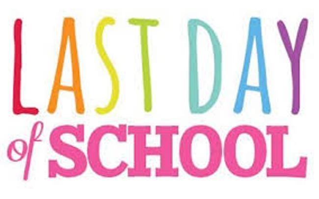 Last Day of School.
