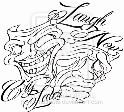Laugh Now Cry Later Masks Tattoo by Metacharis.deviantart.