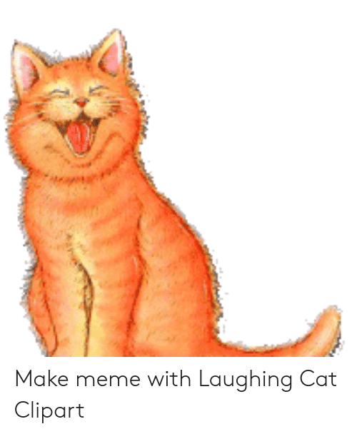 Make Meme With Laughing Cat Clipart.