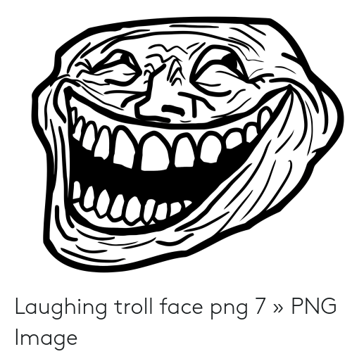Laughing Troll Face Png 7 » PNG Image.