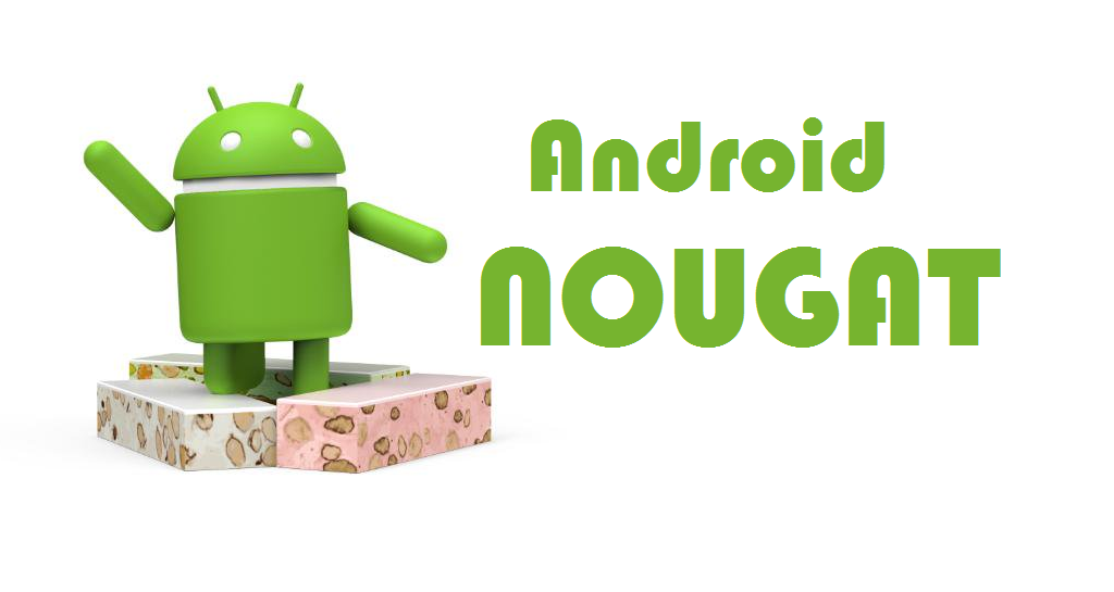 Android 7.0 Nougat.