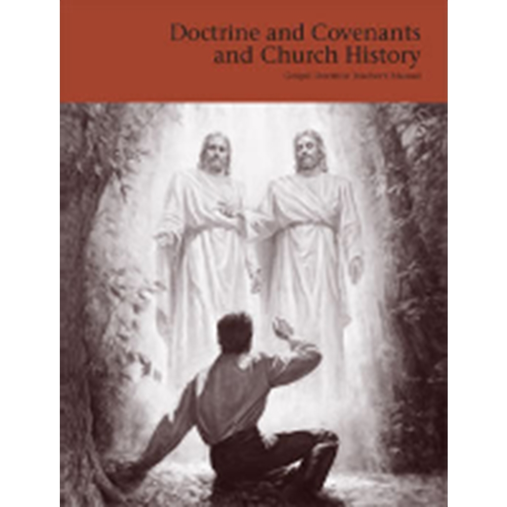 Doctrine and Covenants Student Manual in Doctrine & Covenants.