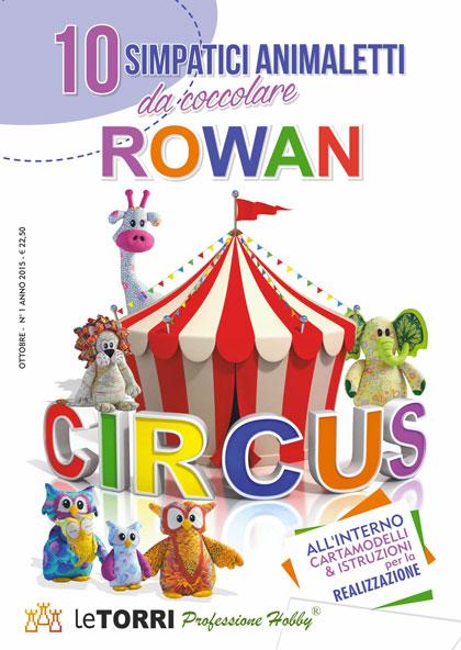 Rowan Circus From Le Torri.