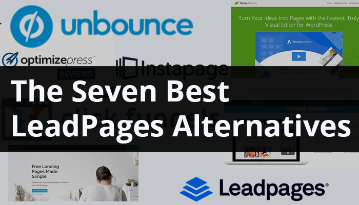 7 Best Leadpages Alternatives For Your Small Business 2019.