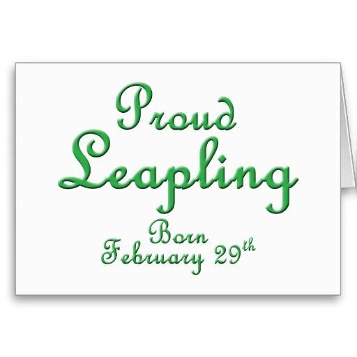 Proud Leapling Leap Year Birthday Card.