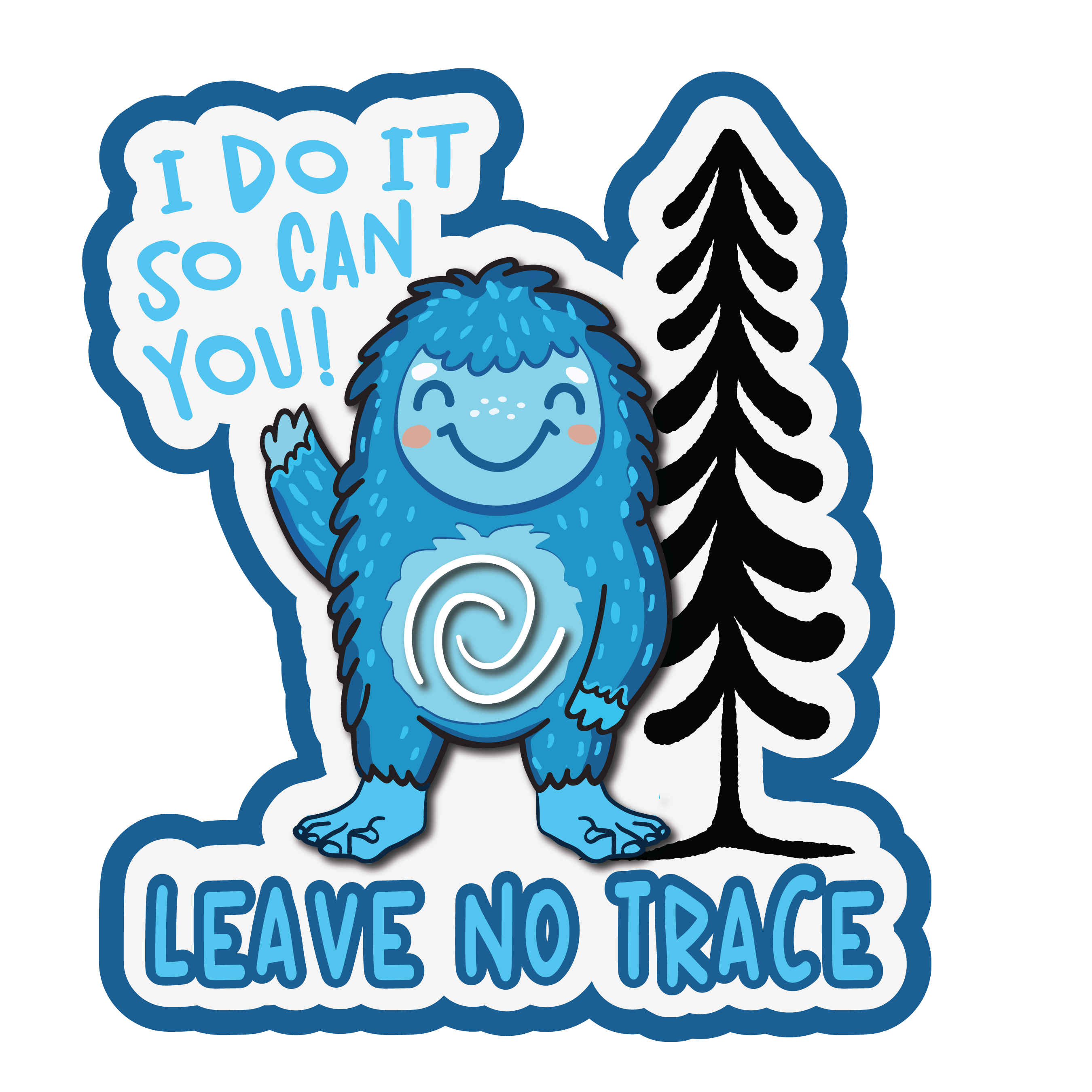 Bigfoot Can Do It SO Can You! Leave No Trace Patch (2.