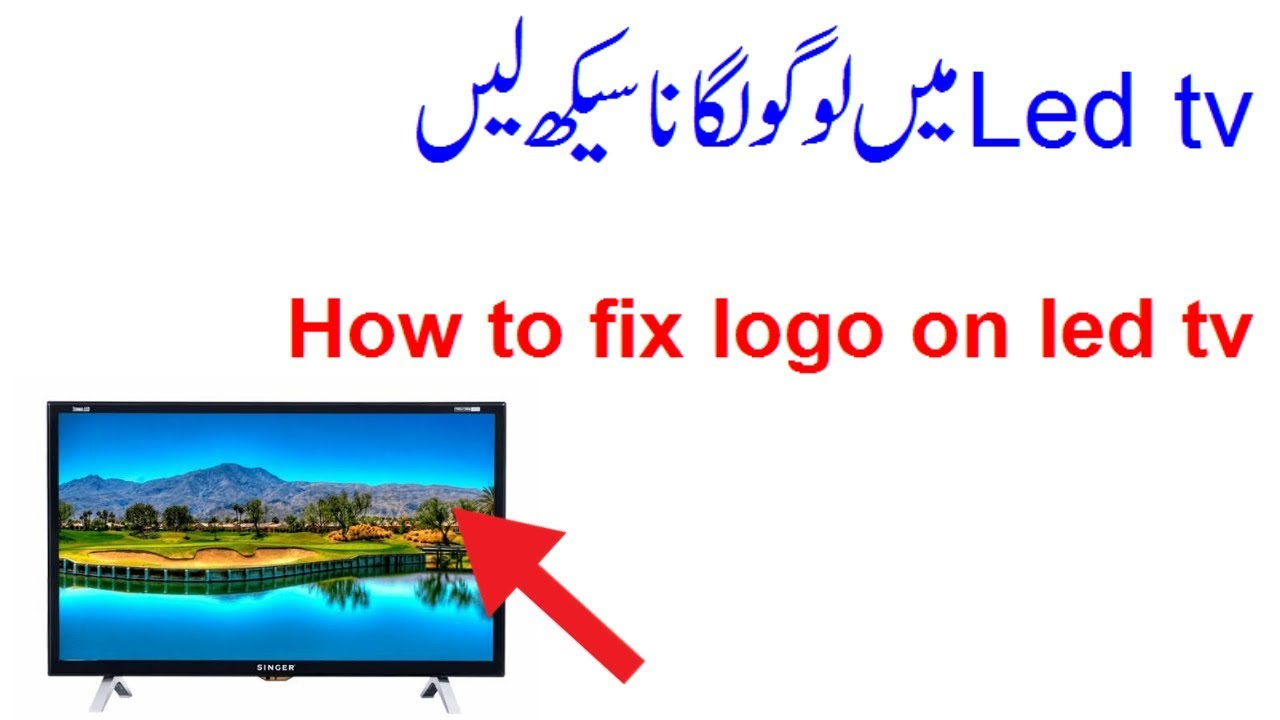 How To Flash Logo In All China LCD & LEDs Tv In Urdu Hindi,How To Change  Logo Picture on All Lcd Led.
