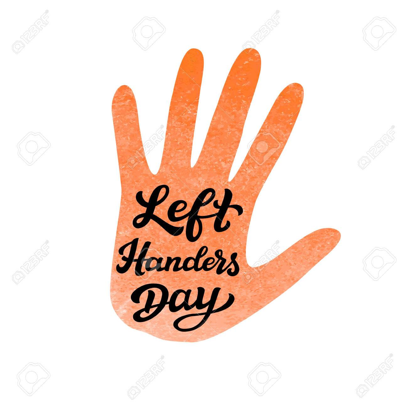 Left Handers Day. Hand drawn typography lettering text with watercolor...