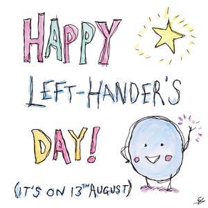 Left Handers Day.