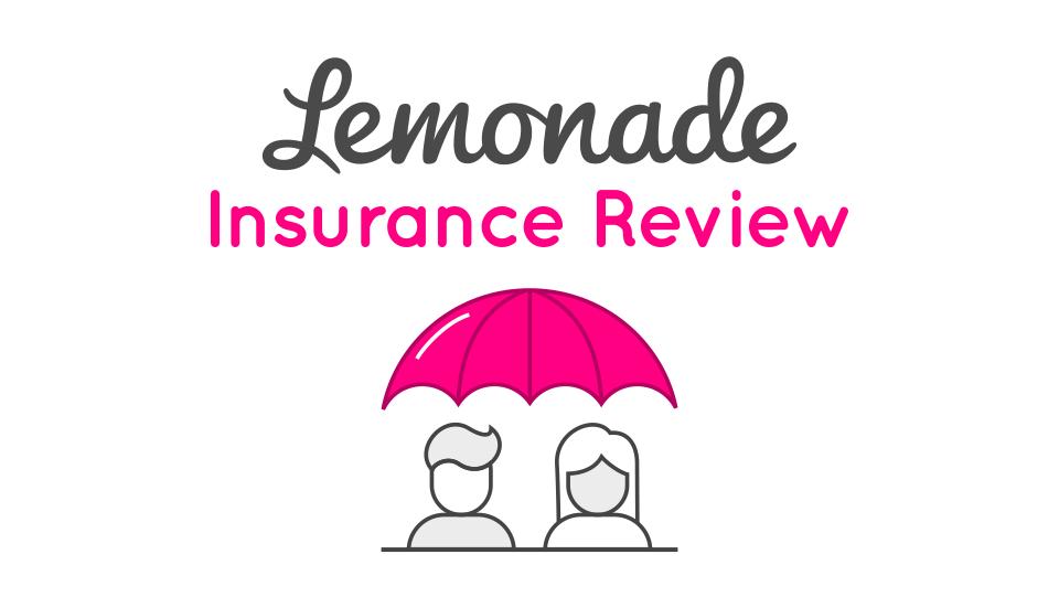 Lemonade Insurance Review.