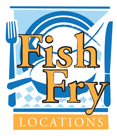 Parishes announce Lenten fish fry dinners.