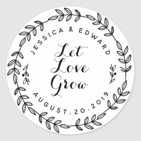 Laurel Wreath Let Love Grow Wedding Favor Classic Round Sticker.