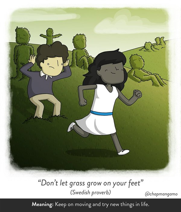"""James Chapman on Twitter: """"""""Don't let grass grow on your feet."""