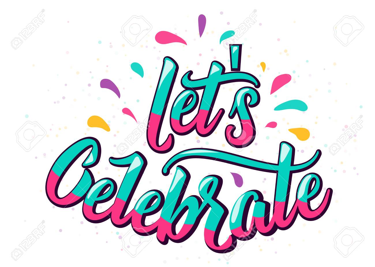 Lets celebrate lettering text with color letter and design elements...
