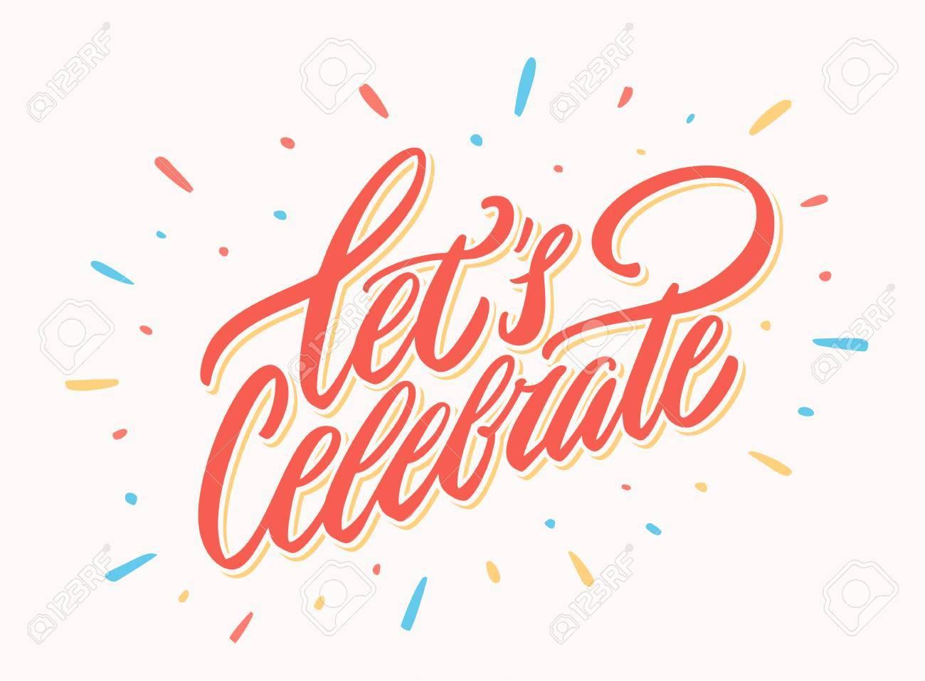 Lets celebrate banner. Vector lettering..