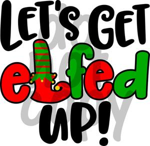 Lets get elfed up.