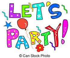 Lets party Clip Art and Stock Illustrations. 1,176 Lets.