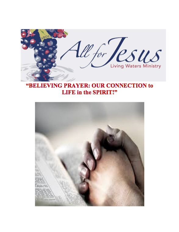 Prayer, Connection to the Life in the Spirit.