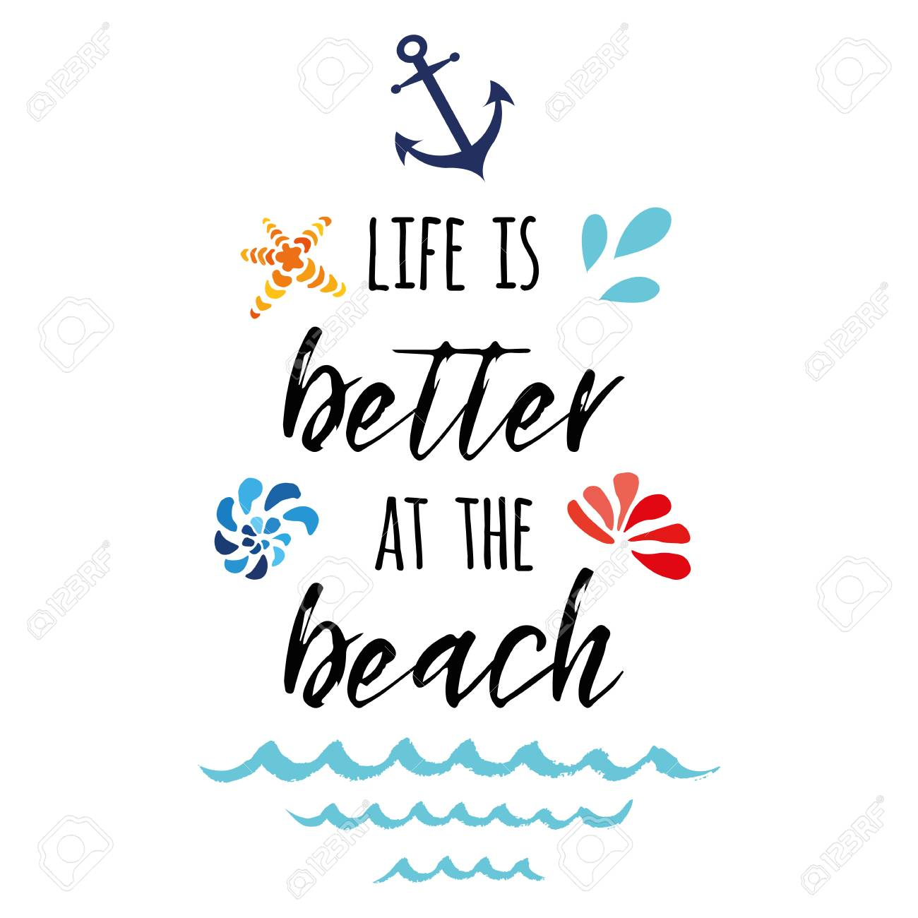 Life is better at the beach. Vector inspirational vacation and...