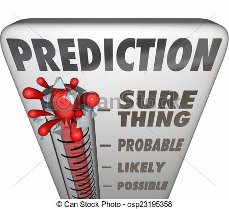 Stock Illustrations of Prediction Thermometer Sure Thing Possible.