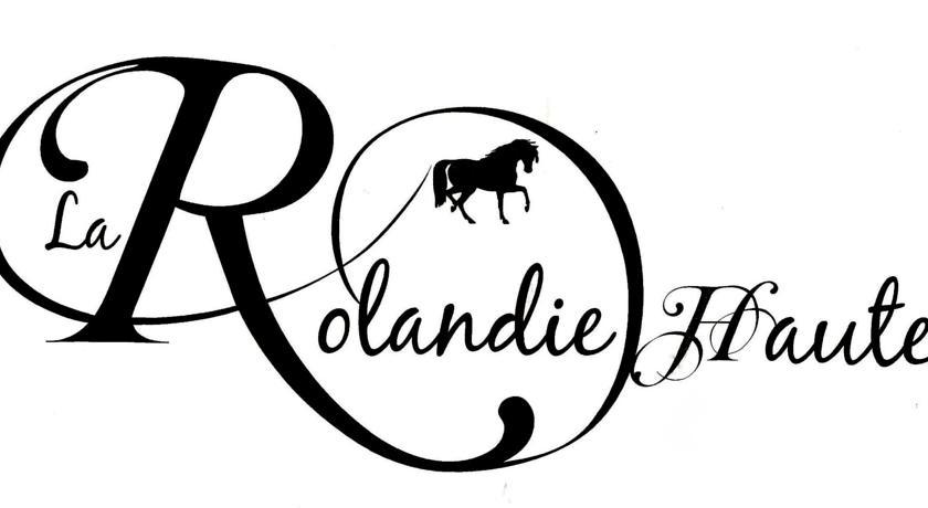 La Rolandie Haute.