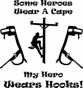 Lineman Electrician Hero Power Pole Hooks Car Truck Vinyl.