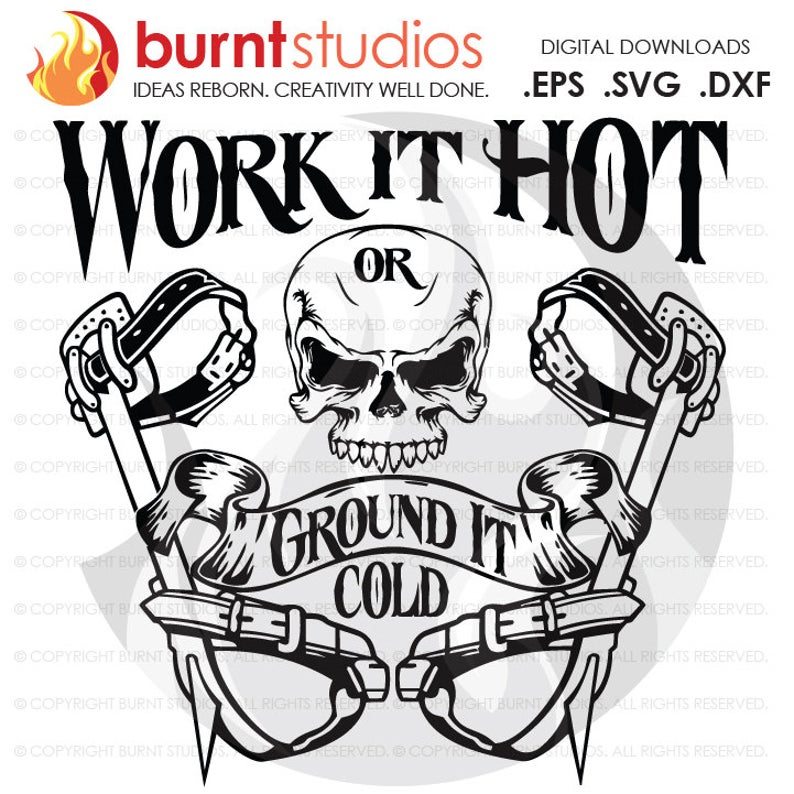 Digital File, Work it Hot or Ground it Cold, Linemen, Lineman, Power,  Climbing Hooks, Spikes, Gaffs, Decal, Svg, Png, Dxf, Eps file.