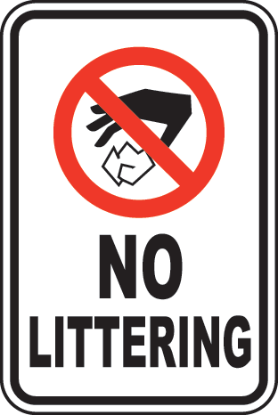 Not Litter Signs.