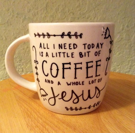 Little Bit Of Coffee And A Whole Lot Of Jesus Clipart.