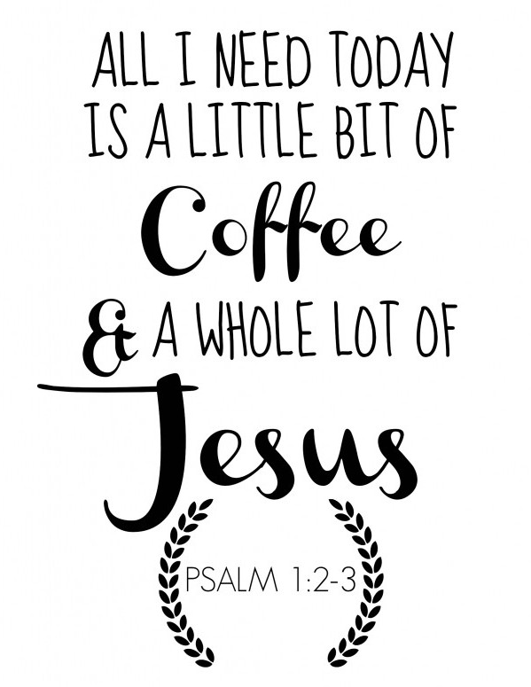 Little Bit Of Coffee And A Whole Lot Of Jesus Clipart