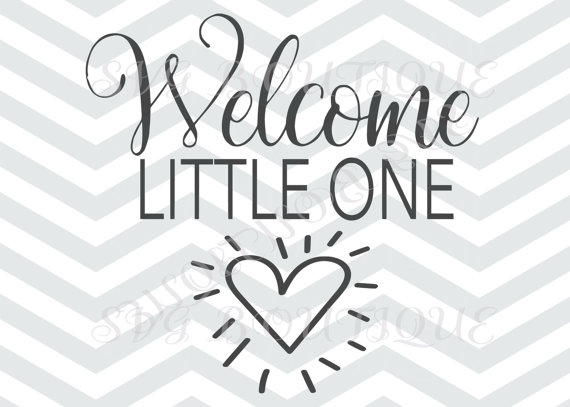Welcome Little One Cut File Baby Boy Cut File Son by SVGBoutique.