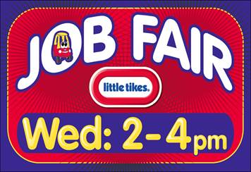 Job Fair March 15th at Little Tikes Company.