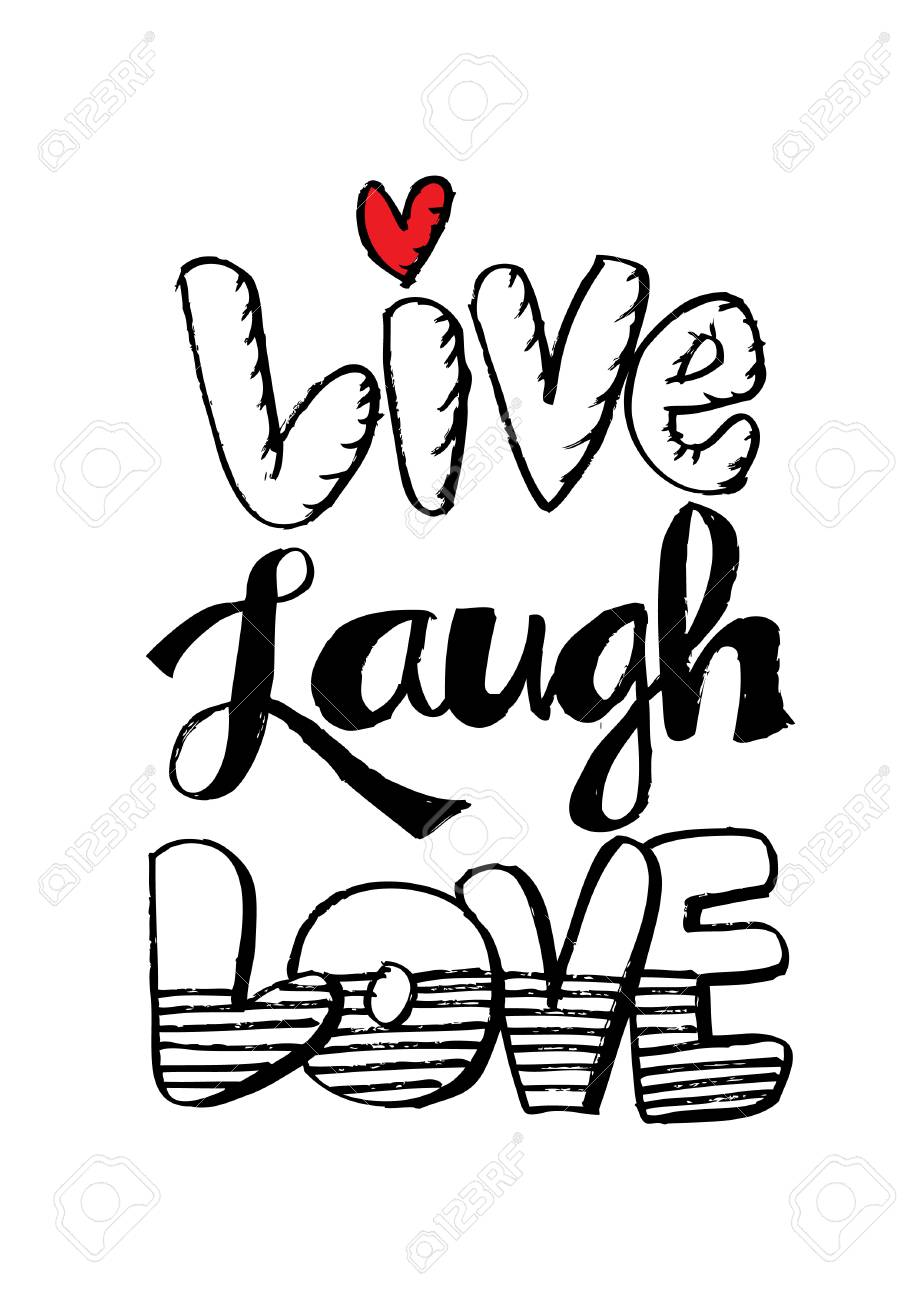 Live Laugh Love Hand Lettered Words.