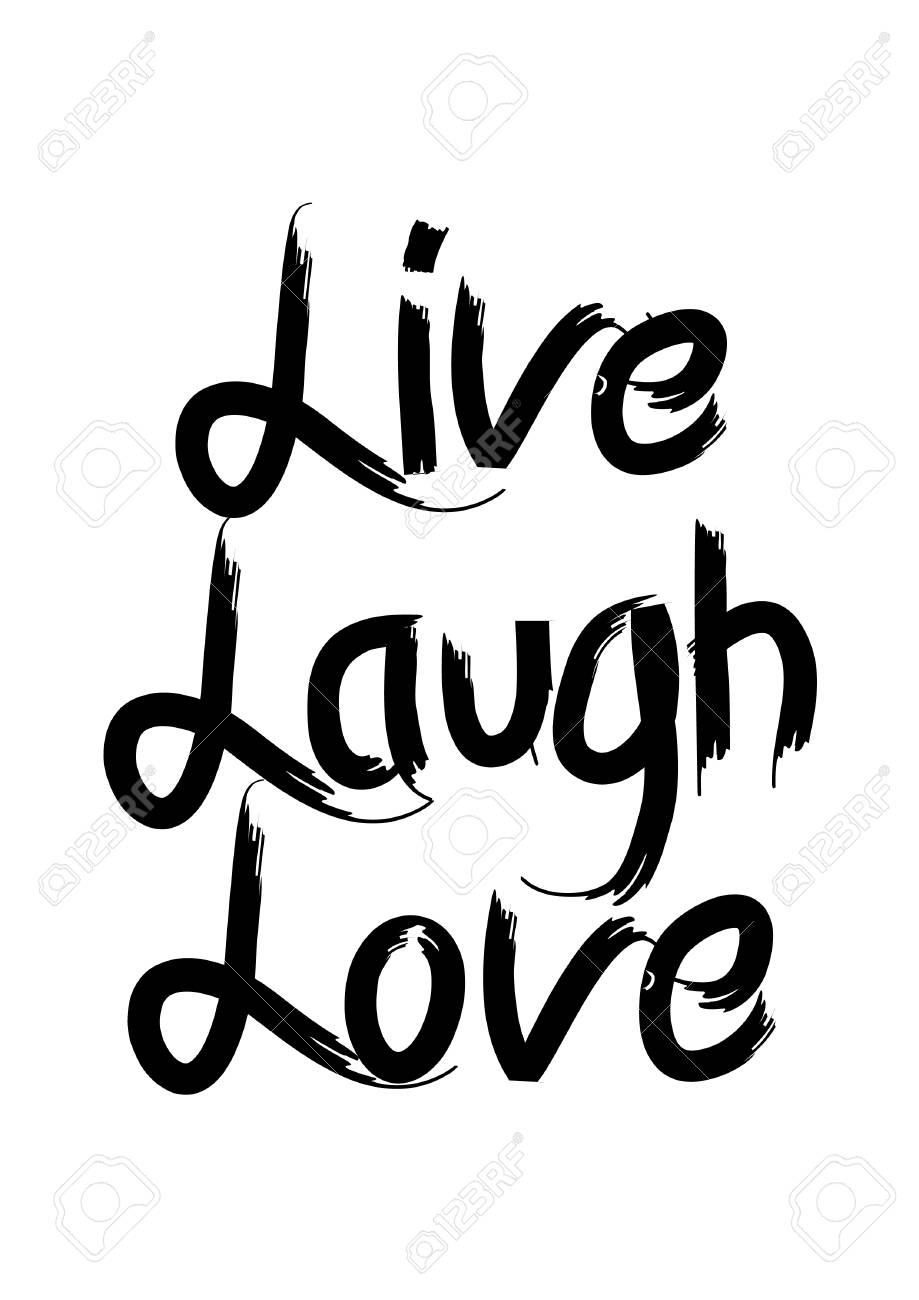 Live Laugh Love. Poster..