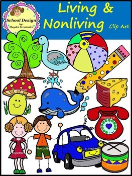 Living and Nonliving.