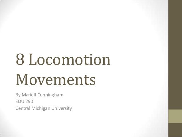 8 locomotion movements.