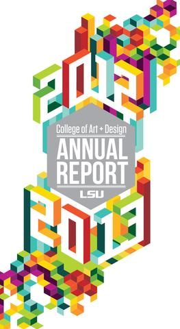 LSU College of Art+Design Annual Report 2013.