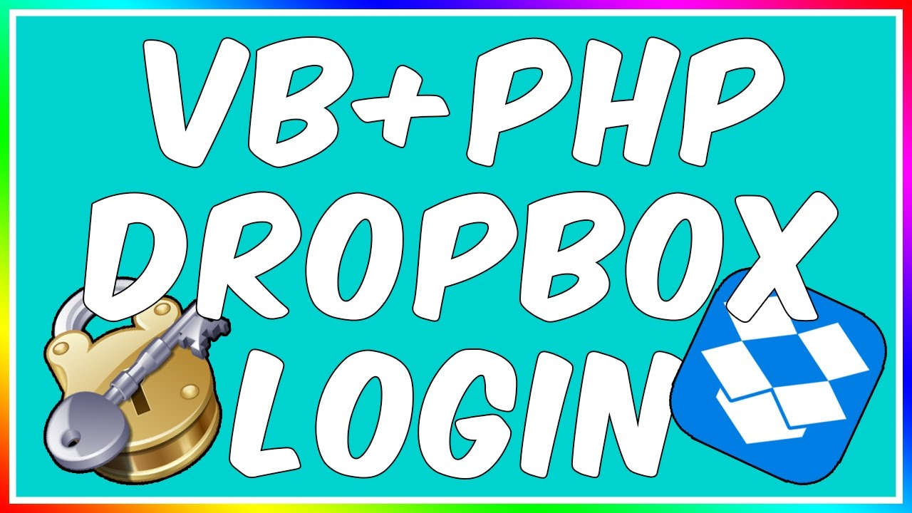 How To: Make A VB.NET/PHP Dropbox Login System!.