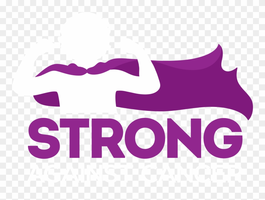 Strong Against Cancer Is An Initiative Inspired By.
