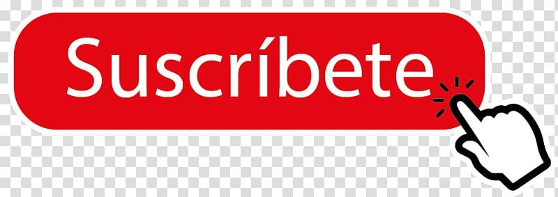 Suscribete logo, Subscríbete Youtube Button transparent.