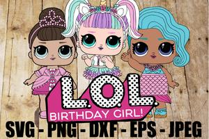 Group of LOL Dolls Logo Splash Queen Unicorn Fancy Surprise SVG JPEG High  Definition L.O.L. PNG DXF Topper Sublimation.