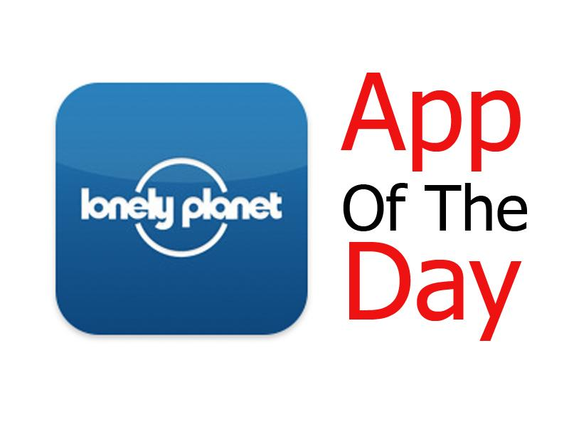 Free app of the day: Lonely Planet Travel Guide.