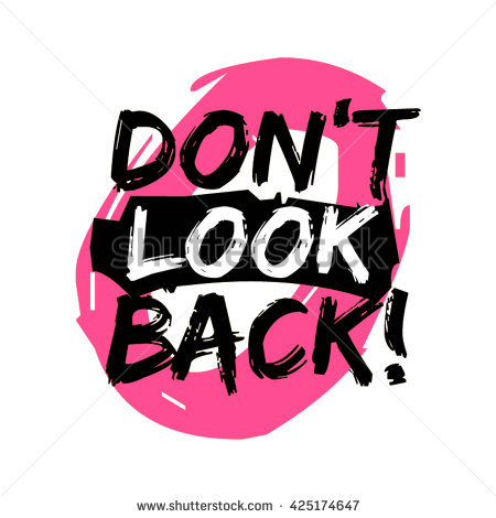 Don't Look Back Stock Photos, Royalty.