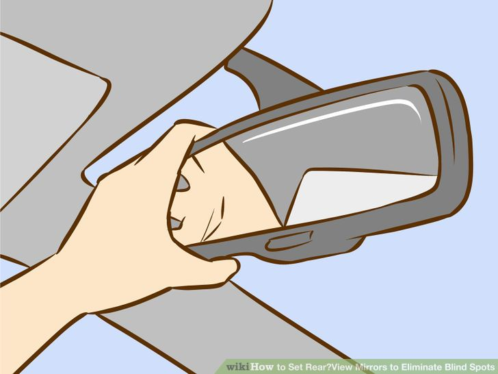 How to Set Rear‐View Mirrors to Eliminate Blind Spots: 6 Steps.
