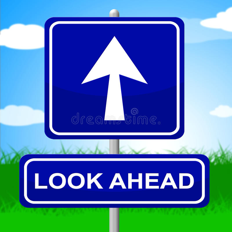 Look Ahead Stock Illustrations.