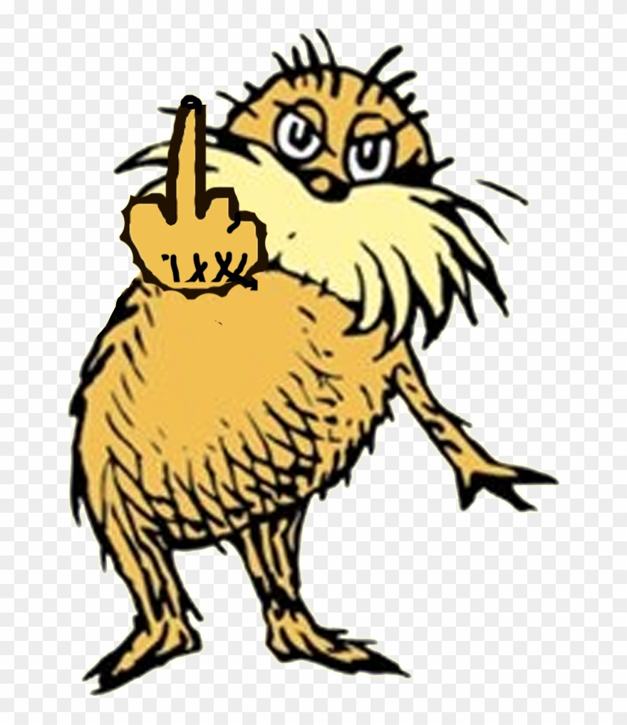 I Am The Lorax, Once Again, I Speak For The Trees,.