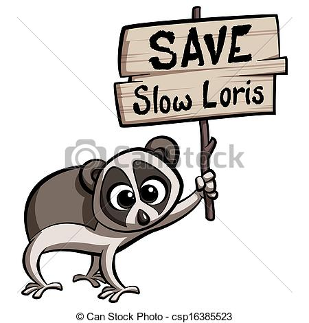 Clip Art of Save Slow Loris cartoon animal protesting holding a.