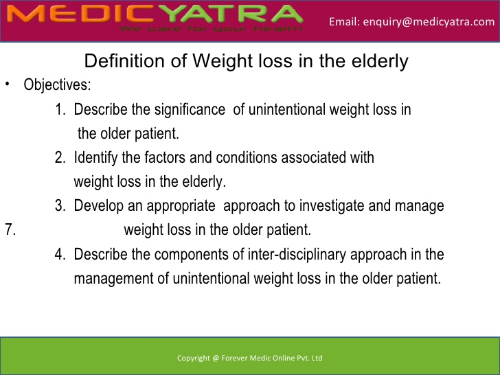Definition of Weight loss in the elderly.