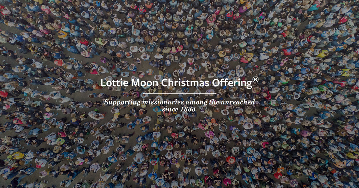 Lottie Moon Christmas Offering.