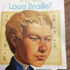 Louis Braille.
